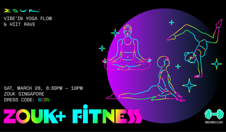 Zouk+ Fitness, A Weekend Pop-up Series – Meet, Sweat & Connect @ Zouk Singapore